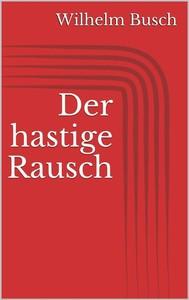 Der hastige Rausch - copertina