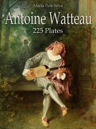 Antoine Watteau: 225 Plates - copertina