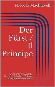 Der Fürst / Il Principe (Zweisprachige Ausgabe: Deutsch - Italienisch / Edizione bilingue: tedesco - italiano) - copertina