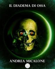 Il Tramonto Della Luna - Volume Quarto - Il Diadema di Ossa - copertina