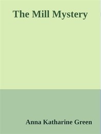The Mill Mystery - Librerie.coop