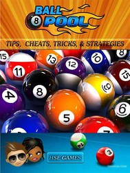 8 Ball Pool Tips, Cheats, Tricks & Strategies Unofficial Guide - copertina