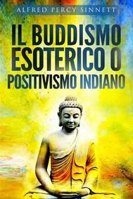 Il buddismo esoterico o positivismo indiano - copertina