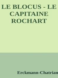 Le blocus - Le capitaine rochart - Librerie.coop