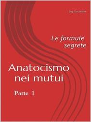 Anatocismo nei mutui: Le formule Segrete (Parte 1) - copertina