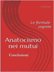 Anatocismo nei mutui: le formule segrete (Conclusioni) - copertina