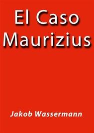 El Caso Maurizius - copertina