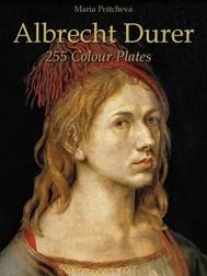 Albrecht Durer: 255 Colour Plates - copertina