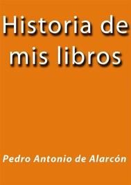 Historia de mis libros - copertina