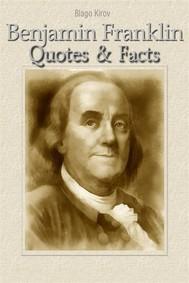 Benjamin Franklin: Quotes & Facts - copertina