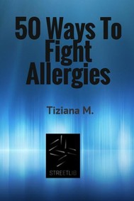 50 Ways To Fight Allergies - copertina