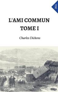 L'Ami Commun - Tome I - copertina
