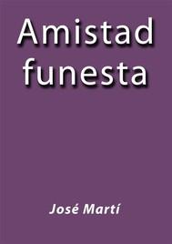 Amistad Funesta - copertina