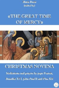 Christmas novena. The great time of Mercy - Librerie.coop