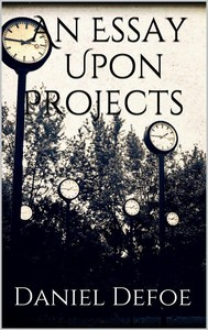 An Essay Upon Projects - copertina