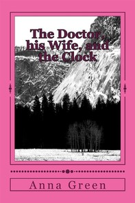 The Doctor, His Wife and the Clock - Librerie.coop