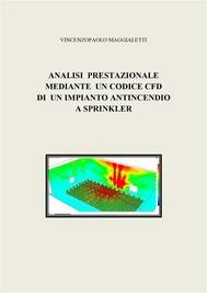 Analisi prestazionale mediante un codice CFD di un impianto antincendio a sprinkler - copertina
