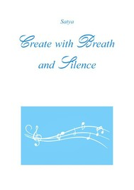 Create with Breath and Silence - copertina