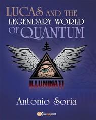Lucas and the legendary world of Quantum - copertina