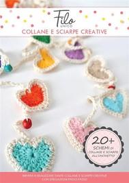 Collane e sciarpe creative - Schemi di collane e sciarpe all'uncinetto - copertina