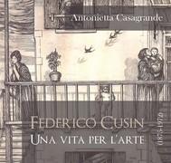 Federico Cusin (1875-1972), una vita per l'arte - copertina