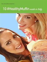 10 HEALTHY MUFFIN made in Italy - copertina
