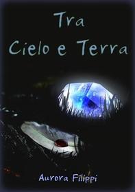 Tra Cielo e Terra - Librerie.coop
