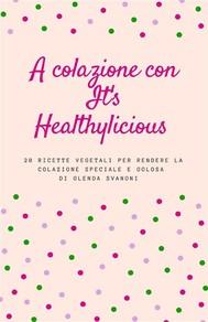 A colazione con It's Healthylicious - copertina