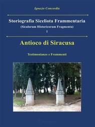 Antioco di Siracusa. Testimonianze e Frammenti - copertina