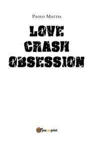 Love Crash- Obsession - copertina
