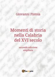 Momenti di storia nella Calabria del XVI secolo - copertina