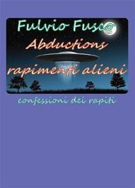 Abductions rapimenti alieni - copertina