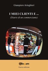 I miei clienti e... (diario di un commerciante) - Librerie.coop