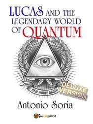 Lucas and the legendary world of Quantum (Deluxe version) - copertina