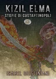 KIZIL ELMA - Storie di Costantinopoli - copertina