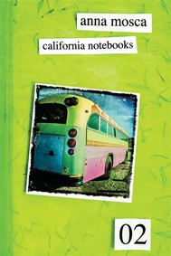 California Notebooks 02 (Bilingual Edition: English and Italian) - copertina