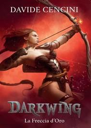 Darkwing vol. 3 - La Freccia d'Oro - copertina