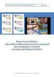 Analisi Statistica sulla collettiva delle imprese siciliane partecipanti alle manifestazioni fieristiche promosse dalla Regione Siciliana - copertina
