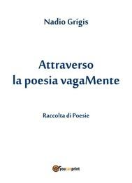 Attraverso la poesia vagaMente - copertina