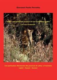 Appunti naturalistici sulla presenza del lupo (Canis lupus italicus) nel Lazio meridionale - copertina