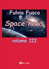 Space News - Volume 3 - Librerie.coop