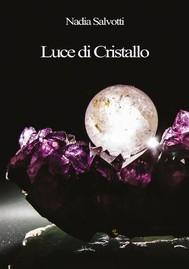 Luce di Cristallo - copertina