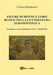 Le figure di donne e loro ruolo nella letteratura subapostolica - copertina