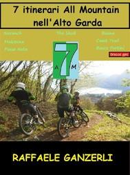 7 Itinerari All Mountain nell' Alto Garda - copertina