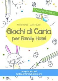 Giochi di carta per family hotel - Librerie.coop