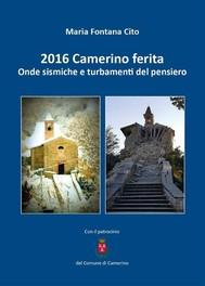2016 Camerino ferita. Onde sismiche e turbamenti del pensiero - copertina