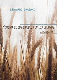 Historia de los círculos en los cultivos. Los orígenes - copertina
