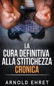 La Cura Definitiva alla Stitichezza Cronica - copertina