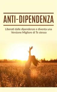 Anti dipendenza - copertina