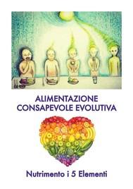 Alimentazione consapevole evolutiva - copertina